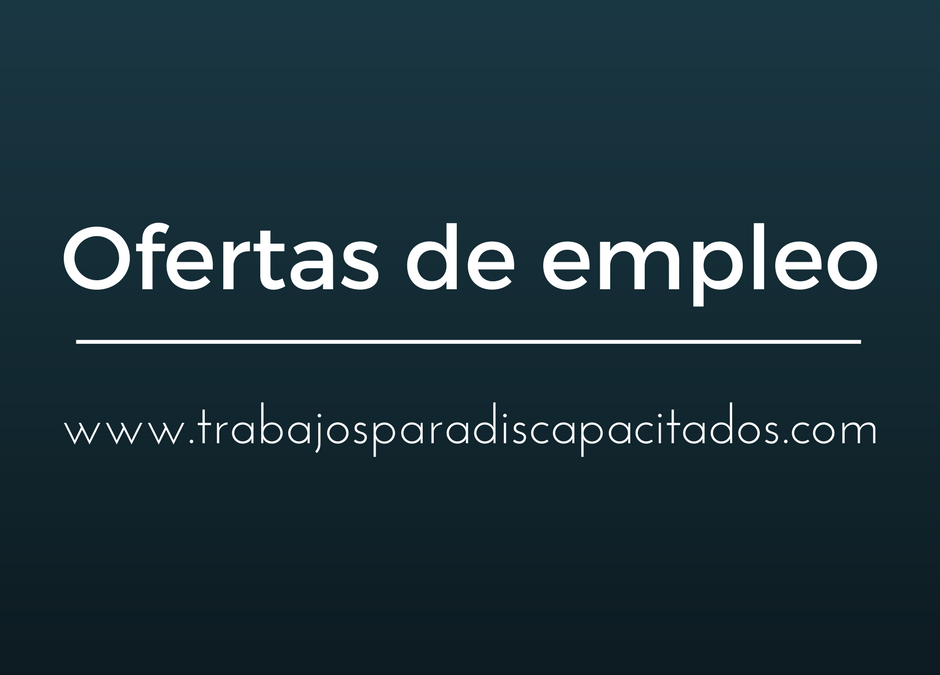 Trabajos para discapacitados – Empleo