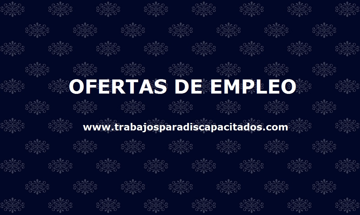 Empleo Discapacitado - Trabajos para Discapacitados