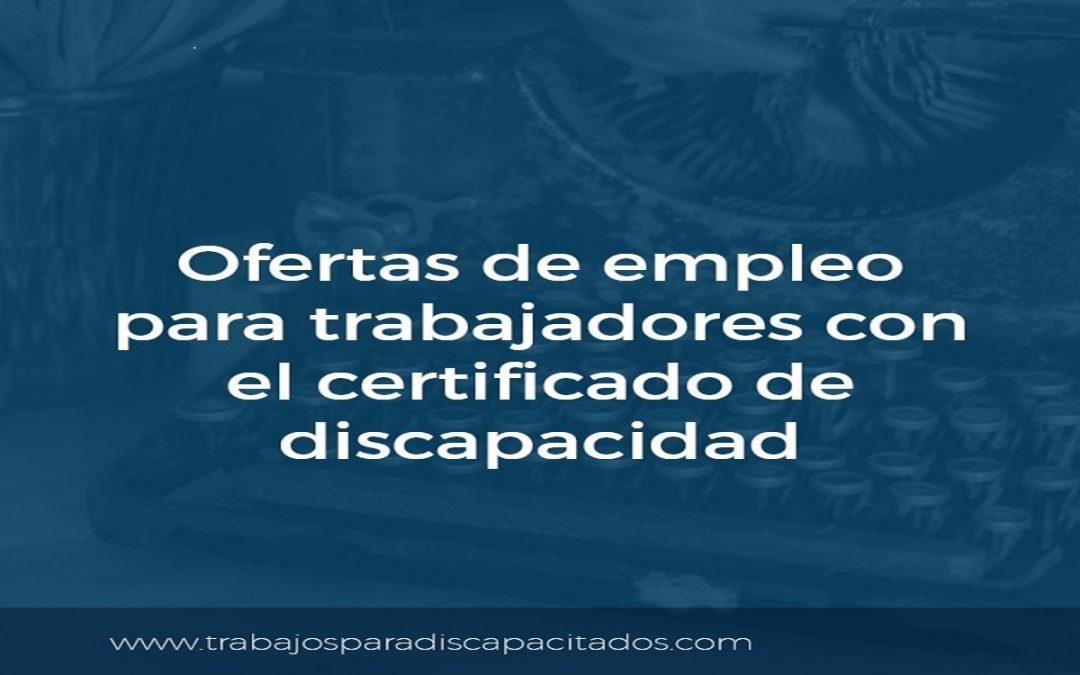 Ofertas de empleo para trabajadores con discapacidad