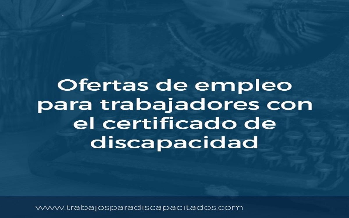 Ofertas de empleo para trabajadores con discapacidad - Trabajos para ...